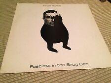 """NIGEL BURCH - FASCISTS IN THE SNUG BAR 12"""" LP UK EXPERIMENTAL SYNTH FOLK"""