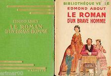Le roman d'un brave homme // Edmond ABOUT // Bibliothèque Verte