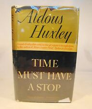Aldous Huxley  Time Must Have A Stop  First Ed DJ 1944