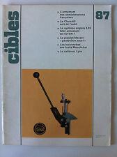 CIBLES n°87 du 02/1977; Calibreur Lynx/ Baionnettes des Fusils Mannlicher
