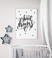 Sweet Dreams Baby Black Unisex Nursery Print Kids Bed Room Wall Art Picture Gift