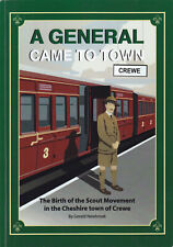More details for a general came to town: the birth of the scout movement in crewe 1st ed rare