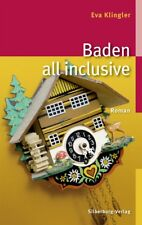 Baden all inclusive - Eva Klingler