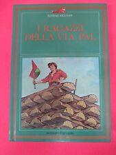 book libro ferenc molnar I RAGAZZI DELLA VIA PAL1990 ed. integrale PANDION (L92)