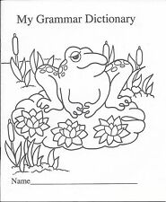 My Grammar Dictionary  Home School EP611 1999 Edupress, Inc Printed in USA