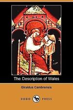 The Description of Wales by Giraldus Cambrensis (2007, Paperback)