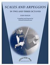 Scales and Arpeggios for Violin - by Donald Krishnaswami