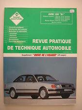 """revue technique automobile RTA occasion AUDI 100 """" 91 """" essence et diesel"""