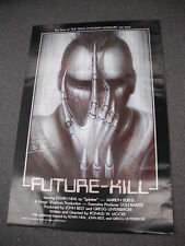 """ORIGINAL 1-SHEET FOR """"FUTURE KILL"""" SIGNED BY STAR ED NEAL! H.R.GIGER ART!"""
