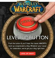 World Of Warcraft DING! Button Level Up WOW Blizzard