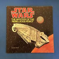 STAR WARS THE MYSTERY OF THE REBELLIOUS ROBOT BOOK VINTAGE ORIGINAL 1979 BOOK