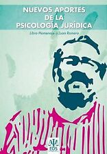 New contributions from the psicologia juridica tribute book