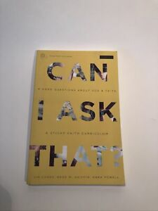 Can I Ask That? Student Guide : 8 Hard Questions about God and Faith