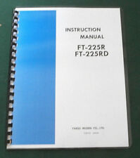 Yaesu FT-225R & FT-225RD Instruction Manual - Card Stock Covers & 28 LB Paper!