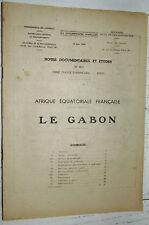 DOCUMENTATION FRANCAISE 1948 COLONIES AFRIQUE EQUATORIALE A.E.F. GABON