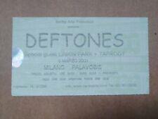 Ticket DEFTONES +  LINKIN PARK live in Milano (Italy) 06/03/2001 RARO
