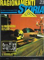 RAGIONAMENTI DI STORIA N.21 NOVEMBRE 1992 LA MASSONERIA NELL'UNITA' D'ITALIA
