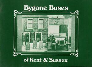 BYGONE BUSES OF KENT & SUSSEX: Volume One
