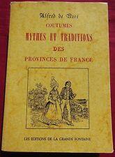 COUTUMES MYTHES et TRADITIONS Des Provinces de FRANCE - Alfred De NORE
