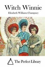 Witch Winnie by Elizabeth Williams Champney (2015, Paperback)