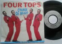 """Four Tops / Change Of Heart 7"""" Single Vinyl 1988"""