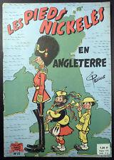 Pieds Nickelés 27 En Angleterre Pellos Ed. SPE  Années 1960 TBE
