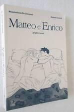De Giovanni Accardi MATTEO E ENRICO Graphic novel LIBRO storia omosessualità