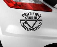 CERTIFIED CABLE TIE TECHNICIAN Car Sticker Funny/Window JDM VW EURO Vinyl Decal