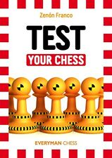 Test Your Chess. By Zenón Franco. NEW CHESS BOOK