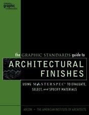 The Graphic Standards Guide to Architectural Finishes: Using MASTERSPEC to Evalu