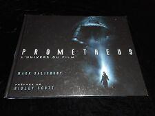 Mark Salisbury Préface Ridley Scott Prometheus l'univers du film Akiléos 06/2012