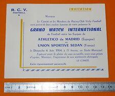 RARE FOOTBALL INVITATION BILLET 1954 VICHY ATLETICO MADRID US SEDAN COLCHONEROS