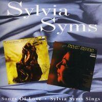 SYLVIA SYMS - SINGS/SONGS OF LOVE  CD NEW!