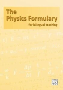 The Physics Formulary: For Use In Immersive Teaching