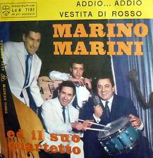 """MARINO MARINI E IL SUO QUARTETTO  7""""  ADDIO...ADDIO...( DOMENICO MODUGNO ) 1962"""