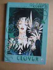 CLOVER Vol.3 - Clamp Ediziozione Star Comics   [G371F]