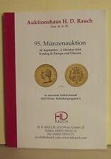 CATALOGO D'ASTE DI MONETE-H.D. RAUCH 95-  30 SETTEMBRE 2014-VIENNA