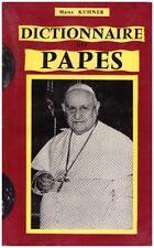 KUHNER Hans - DICTIONNAIRE DES PAPES - 1958