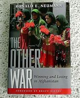 THE OTHER WAR by RONALD E. NEUMANN  SIGNED STATED 1ST EDITION 1ST PRINTING HC