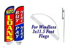 Buy Here Pay Here, Auto Loan Windless  Swooper Flag With Complete Kit