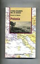 Cesare La Mantia # POLONIA # Edizioni Unicopli 2006 # 1A ED Storia Europa Libro