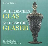 Dietmar Zoedler - Schlesisches Glas / Schlesische Gläser