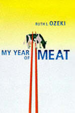 My Year of Meat by Ruth L. Ozeki (Paperback, 1998)