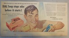 Dial Soap Ad: Dial Soap Stops Odor Before It Starts ! 1950's