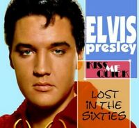 Elvis Presley - Lost In The 60S; Kiss Me Quick (NEW CD)