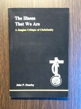 The Illness That We Are: A Jungian Critique of Christianity.  Dourley