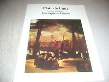 CLAIR DE LUNE SHEET MUSIC Claude Debussy Masterpiece Edition