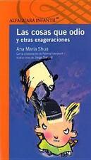 Las cosas que odio y otras exageraciones (Spanish Edition)-ExLibrary