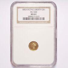 1853 Octagonal Liberty California Gold $1 BG-530 NGC MS61