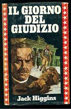 HIGGINS JACK IL GIORNO DEL GIUDIZIO CLUB DEGLI EDITORI 1979 GIALLI THRILLER
